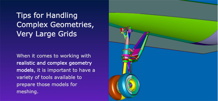 Tips for handling complex geometries